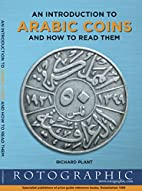 Arabic Coins and How to Read Them: An…