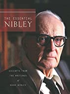 The Essential Nibley: Excerpts from the…