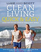 Clean Living Quick & Easy (The Clean Living…