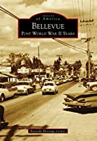 Bellevue: Post World War II Years (Images of…