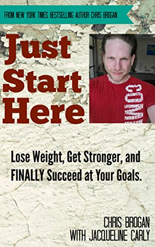 just-start-here-lose-weight-get-stronger-and-finally-succeed-at-your-goals