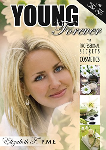 how-to-stay-young-forever-the-professional-secrets-of-cosmetics-all-the-tips-elizabeth-f
