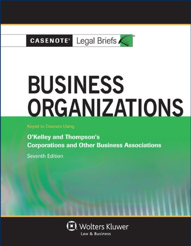 casenote-legal-briefs-business-organizations-keyed-to-okelley-and-thompson