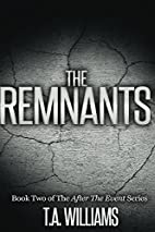 The Remnants: Book 2 of the After The Event…