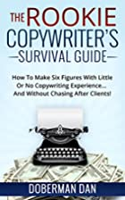 The Rookie Copywriter's Survival Guide: How…
