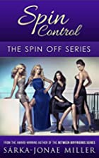 Spin Control by Sarka-Jonae Miller