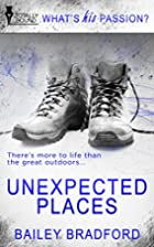 Unexpected Places (What's His Passion?)…