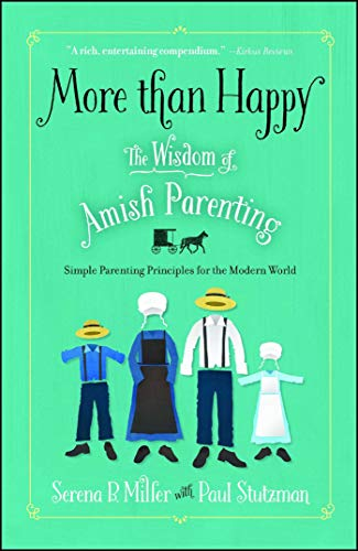 more-than-happy-the-wisdom-of-amish-parenting