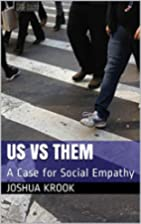 Us vs Them: A Case for Social Empathy by…