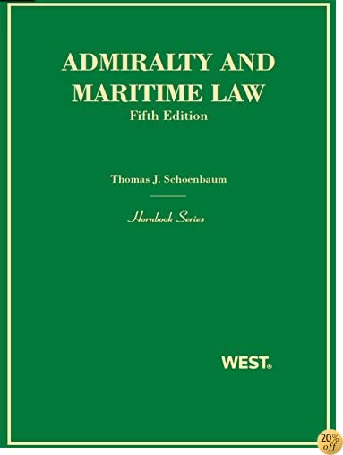 Schoenbaum and McClellan's Admiralty and Maritime Law, 5th (Hornbook Series)