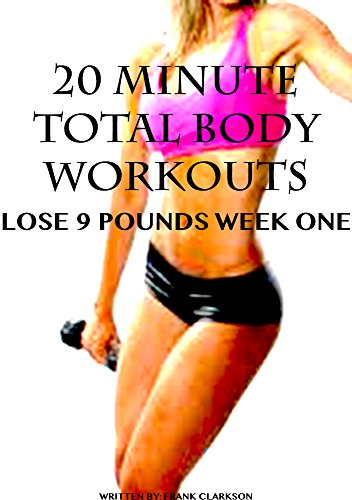 20-minute-total-body-workouts-lose-9-pounds-week-one