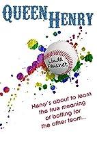Queen Henry by Linda Fausnet