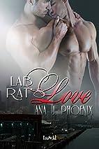 Lab Rat's Love by Ana J. Phoenix