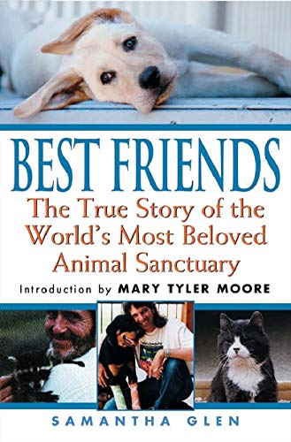 best-friends-the-true-story-of-the-worlds-most-beloved-animal-sanctuary