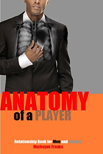 the-anatomy-of-a-player-a-relationship-book-for-men-and-women