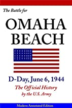 The Battle for Omaha Beach, D-Day, June 6,…