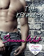 The Keyholder by Shannon West
