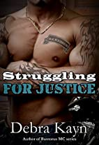 Struggling For Justice (Bantorus MC, #6) by…