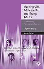 Working With Adolescents and Young Adults: A…