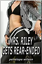 Mrs. Riley Gets Rear-Ended by Penelope…
