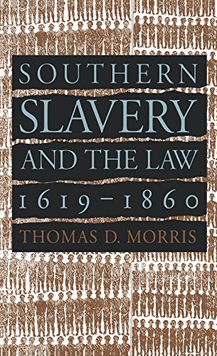 southern-slavery-and-the-law-1619-1860-studies-in-legal-history