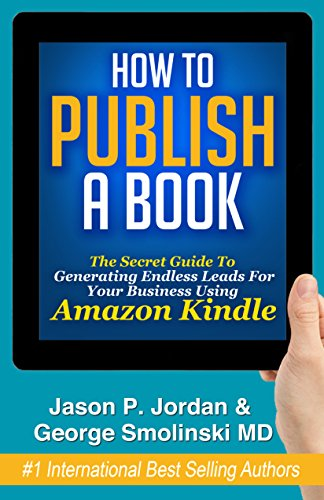 how-to-publish-a-book-publish-on-amazon-kindle-with-kindle-direct-publishing-build-your-business-now