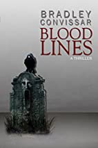 Bloodlines: The Complete Serial Thriller by…