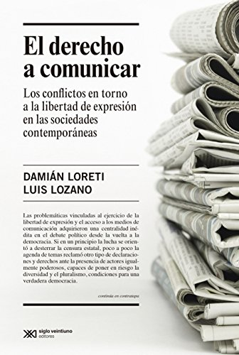el-derecho-a-comunicar-los-conflictos-en-torno-a-la-libertad-de-expresin-en-las-sociedades-contemporneas-singular-spanish-edition