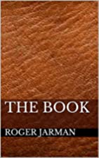 The Book (The Books 1) by Roger Jarman