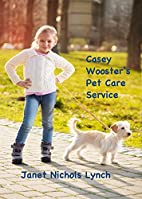 Casey Wooster's Pet Care Service by…