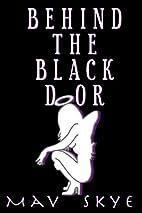 Behind the Black Door: Supergirls 1 by Mav…