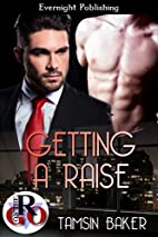 Getting a Raise (Romance on the Go) by…