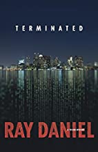 Terminated (A Tucker Mystery) by Ray Daniel