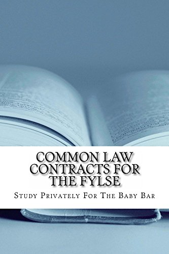 common-law-contracts-for-the-fylse-a-law-school-e-book-contracts-definitions-and-best-arguments-by-writers-of-six-published-bar-essays-studyprivatelyforthebarcom