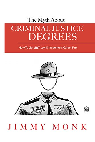 the-myth-about-criminal-justice-degrees-how-to-get-any-law-enforcement-career-fast