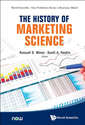 the-history-of-marketing-science-3-world-scientific-now-publishers-series-in-business