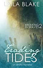 Trading Tides (Breaking In Waves Book 2) by…