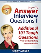 How To Answer Interview Questions (II) by…