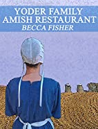 Yoder Family Amish Restaurant (Amish…