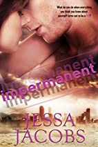 Impermanent: A New Adult Romance Novel by…