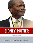 American Legends: The Life of Sidney Poitier…