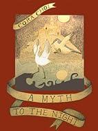 A Myth to the Night: Parts I-V by Cora Choi