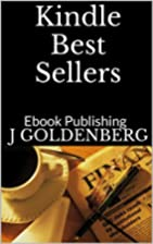 Kindle Authors' Guide 2014: Proven…