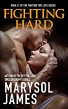 Fighting Hard by Marysol James