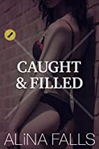 Caught & Filled: (A MF Taboo, Punishment,…