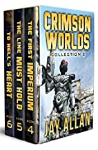Crimson Worlds: Collection II by Jay Allan