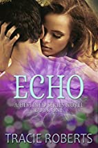 Echo: The Elan Series, Book 1 by Tracie…