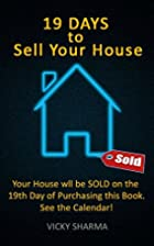 19 Days to Sell Your House: Your House will…