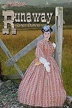 Runaway by Renee Donne
