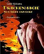 Drachenmagie - Von Liebe erweckt: Gay…